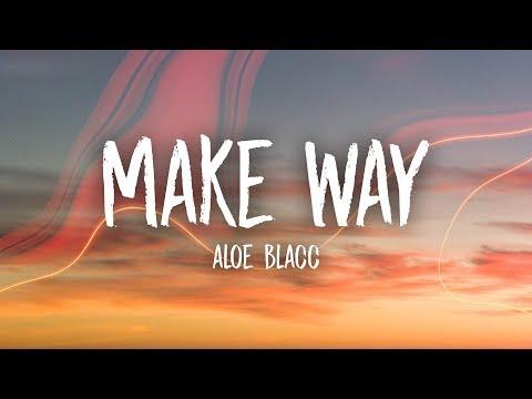 Aloe Blacc - Make Way (Lyrics)