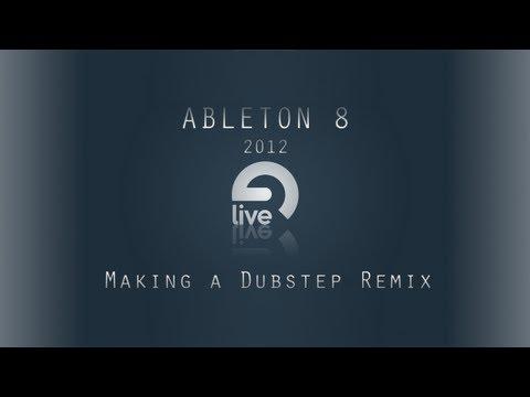 Ableton Tutorial: Making a Dubstep Remix