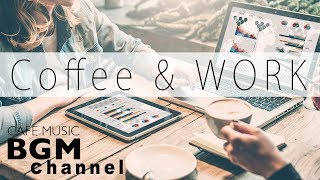 Download Coffee Music For Work - Relaxing Bossa Nova & Smooth Jazz Music - Background Cafe Music Video