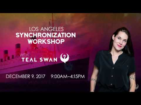Teal Swan Los Angeles Synchronization Workshop - 9th December 2017