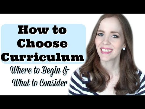 HOW TO CHOOSE HOMESCHOOL CURRICULUM:  Where to Begin & What to Consider When Choosing Curriculum
