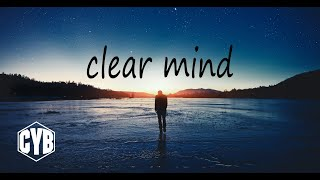 'Clear Mind' - Downtempo Chillstep mix - Study music - Electronic Chillout