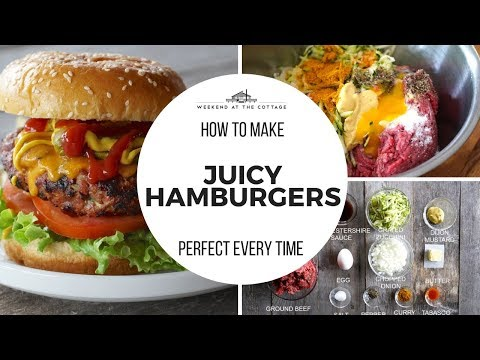 How to make PERFECT BURGERS! So JUICY!