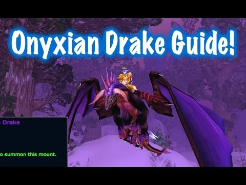 Onyxian Drake Mount Guide (World of Warcraft - Drops)