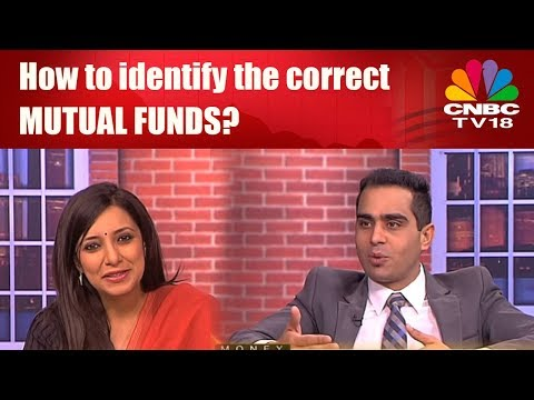 How to identify the correct MUTUAL FUNDS? | CNBC TV18