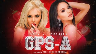 DESSITA & LIDIA ft. TEDI ALEKSANDROVA - GPS-A /Десита & Лидия ft. Теди Александрова - Джипиеса