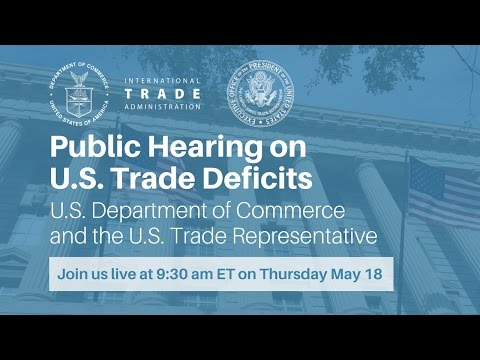 Public Hearing on U.S. Trade Deficits