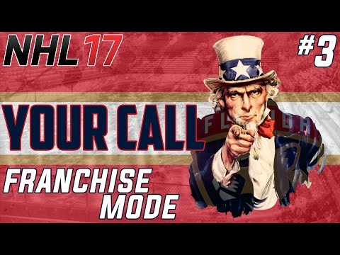 NHL 17: Franchise Mode | Your Call Ep. 3 -