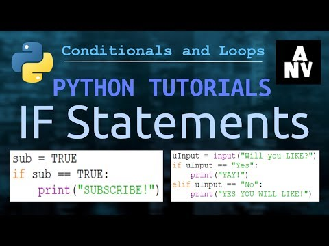 WRITING IF STATEMENTS  - Conditions and Loops - Python Tutorials :: ANV
