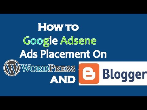 How to Google adsense Ads Placement On Wordpress And Blogger ?