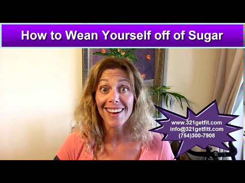 How to Wean Yourself off of Sugar