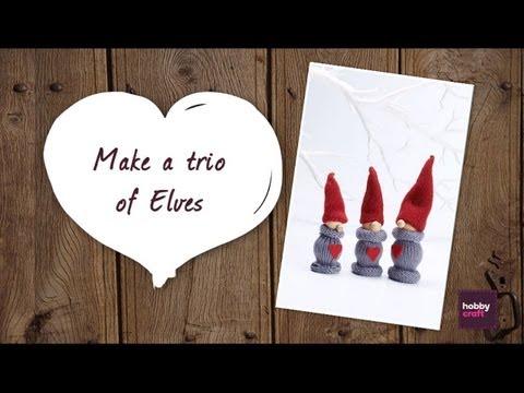 How to: Make a trio of elves
