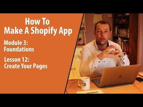 How To Make A Shopify App | Create Pages You Need