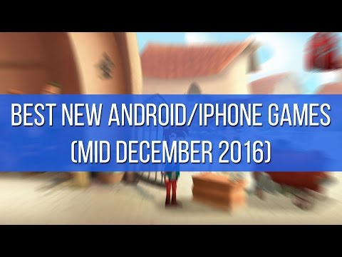 Best new Android and iPhone games (mid December 2016)