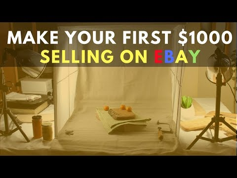 Ebay For Beginners - 5 Tips To Make Your First $1000 Selling On Ebay