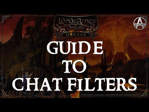 LOTRO Guide to Chat Filters