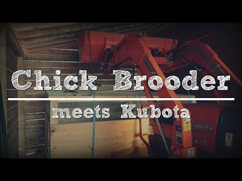 Preparing the Brooder for Chicks: Moving Chicken Brooder with Kubota Tractor
