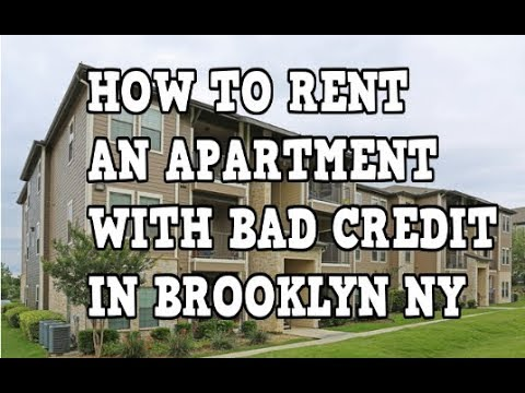 How to rent an apartment with bad credit in Brooklyn New York