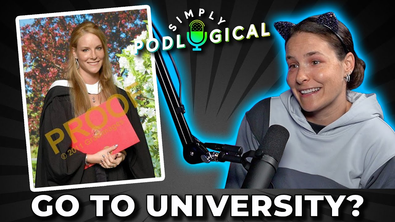 College/University: Is It Worth It? - SimplyPodLogical #27