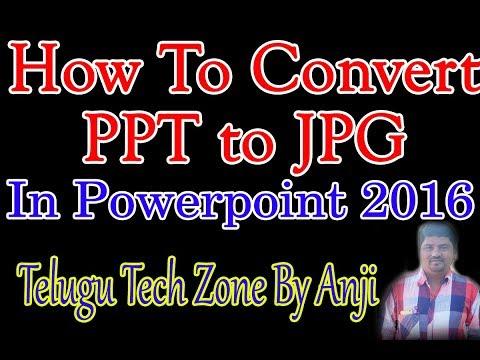 How to Convert PPT to JPG in Telugu on MS PowerPoint 2007, 2016 | PowerPoint 2016 Tricks In Telugu