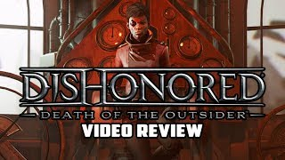 Dishonored: Death of the Outsider PC Game Review