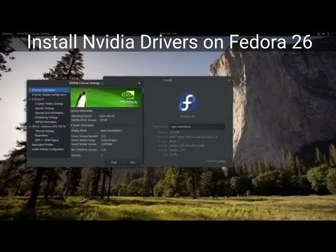 Installing Nvidia Drivers on Fedora 26