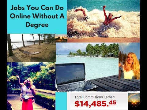Jobs You Can Do Online Without A Degree - The BEST job in the world!