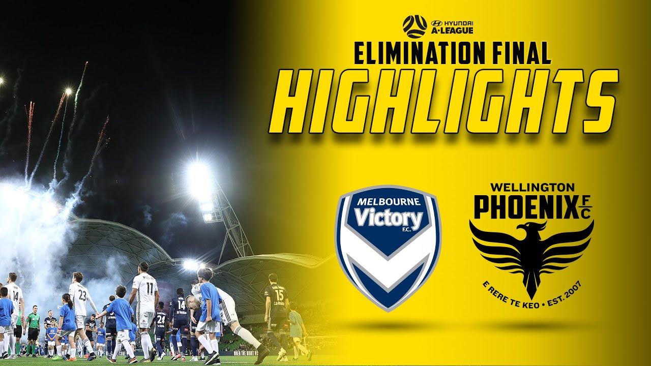 HIGHLIGHTS | Elimination Final: Melbourne Victory vs Wellington Phoenix