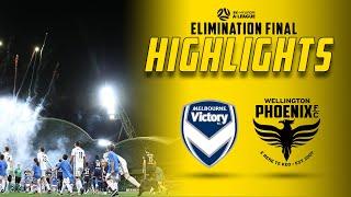 HIGHLIGHTS   Elimination Final: Melbourne Victory vs Wellington Phoenix