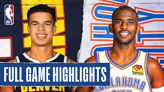 NUGGETS at THUNDER | FULL GAME HIGHLIGHTS | August 3, 2020