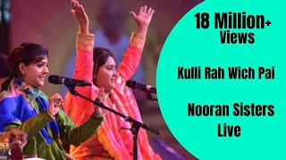 NOORAN SISTERS :- KULLI RAH WICH PAI | NAKODAR | NEW LIVE PERFORMANCE 2015 | OFFICIAL FULL VIDEO HD