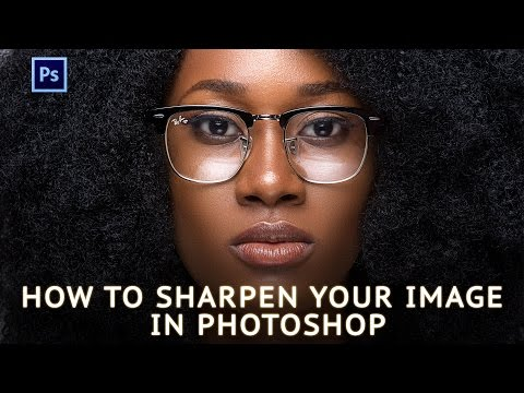 Photoshop Tutorial: How To Sharpen Your Image In Photoshop CC (Detail Enhancement)