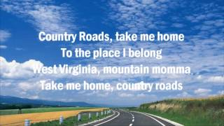 John Denver ♥ Take Me Home, Country Roads (The Ultimate Collection) with Lyrics