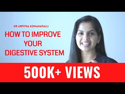 How to improve your digestive system | Dr. Arpitha Komanapalli