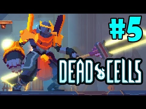 HAND OF THE KING - Dead Cells - Part 5 - [S1]