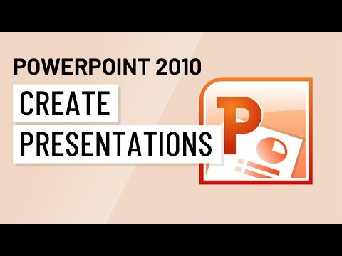 PowerPoint 2010: Creating Presentations
