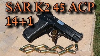EAA SAR K2 45 Review: Best 45 ACP Pistol for the Money 2014 - getplaypk