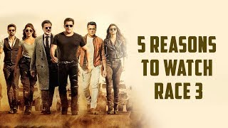 5 Reasons To Watch Race 3