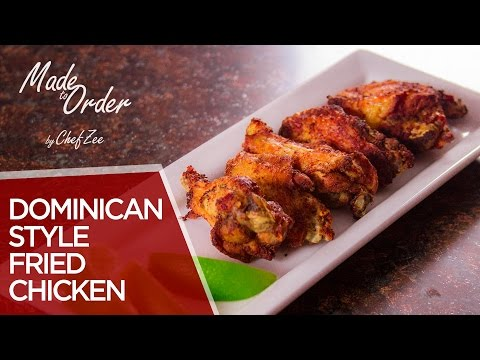 Dominican Style Fried Chicken | Made to Order | Chef Zee Cooks