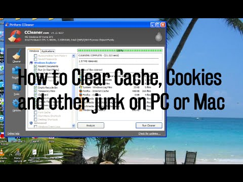 How to Clear Cache, Cookies and other Junk