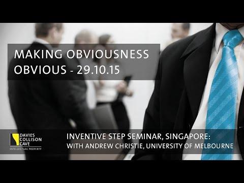 Inventive Step Obviousness Seminar - DCC Singapore