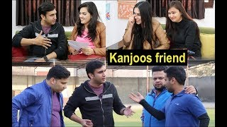 Kanjoos friend in every group -   Lalit Shokeen Films  