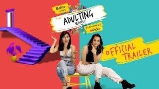 Dice Media | Adulting Season 2 | Web Series | Official Trailer