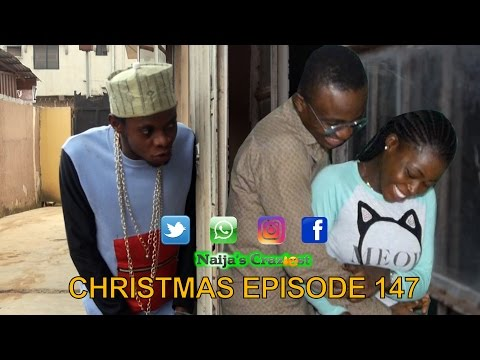 Naijas Craziest - A Dirty Minded Christmas Wish ( Episode 147 Skit  ) Cover