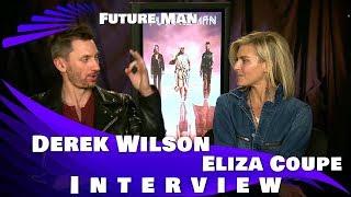 FUTURE MAN - ELIZA COUPE & DEREK WILSON INTERVIEW