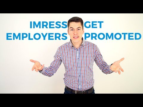 3 Ways How to Impress Your Employer and Get a Promotion