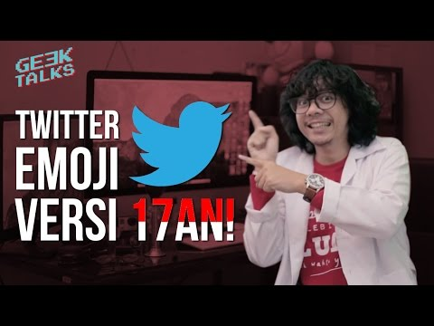 TWITTER EMOJI VERSI 17an! GeekNews #1