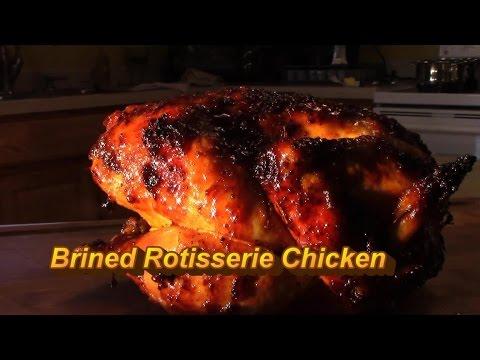 Brined Rotisserie chicken - Gas Grill