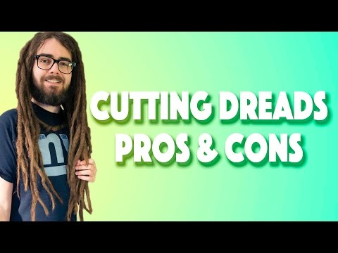 Pros & Cons Of CUTTING Dreadlocks!