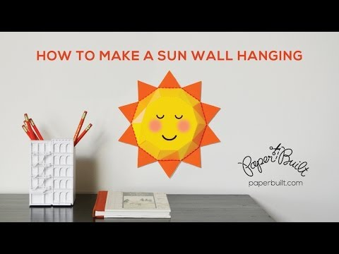 How to Make a 3D Paper Sun to Hang on the Wall by Paper Built